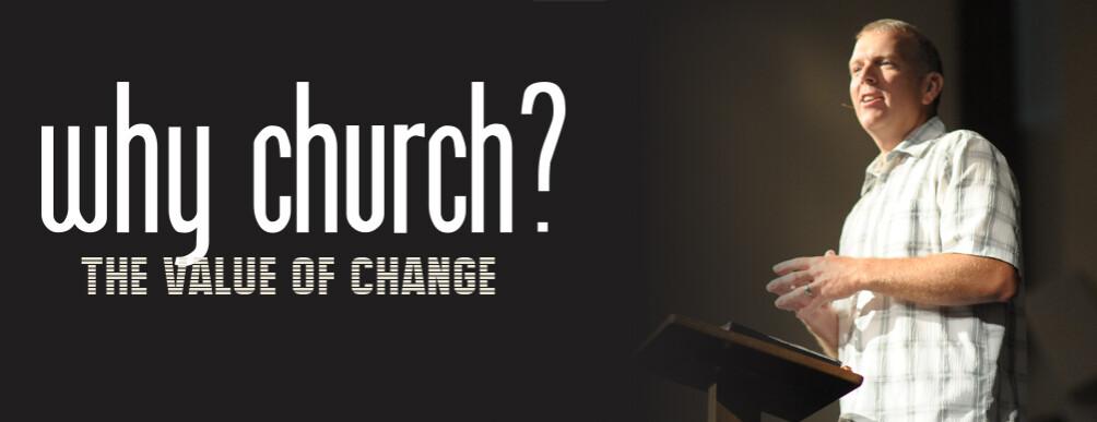 Why Church? Series Kick-Off