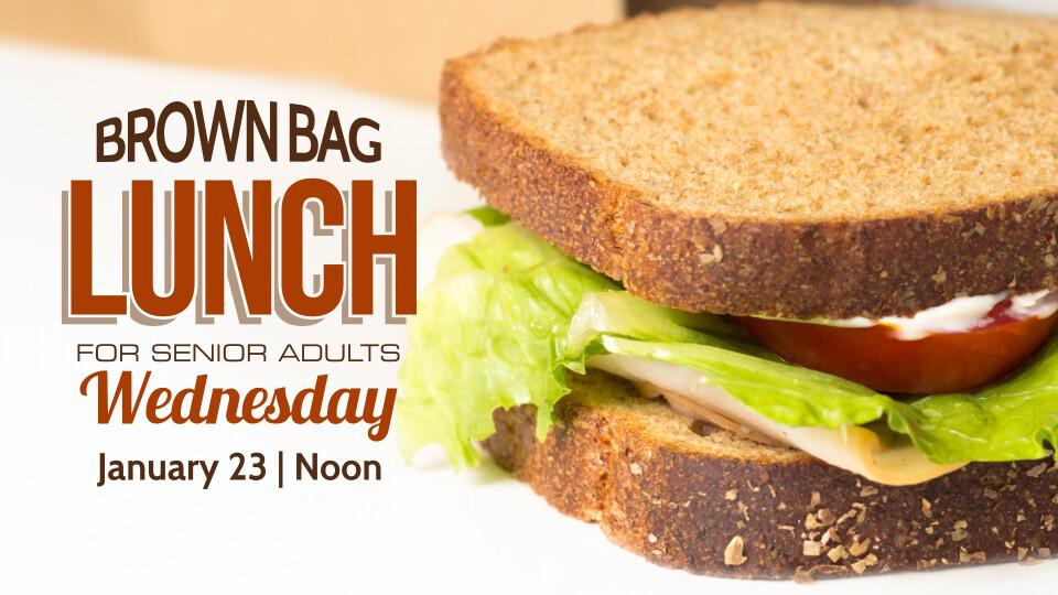 Senior Adult Brown Bag Lunch